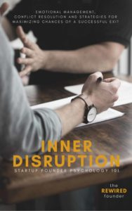Inner Disruption: Startup Founder Psycholgoy 101 Book Cover